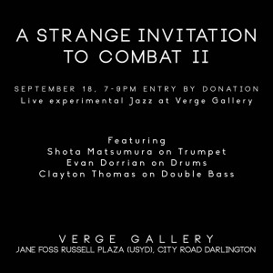A Strange Invitation to Combat II, September 18