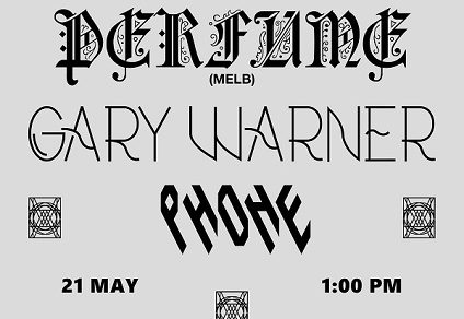 Double Vision Presents: Perfume, Gary Warner, Phone